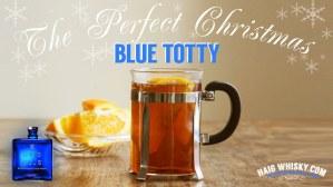 Haig Club Blue Totty - Haig Club Scotch Whisky Recipe Featured