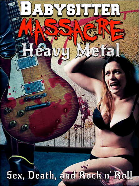 Babysitter Massacre: Heavy Metal