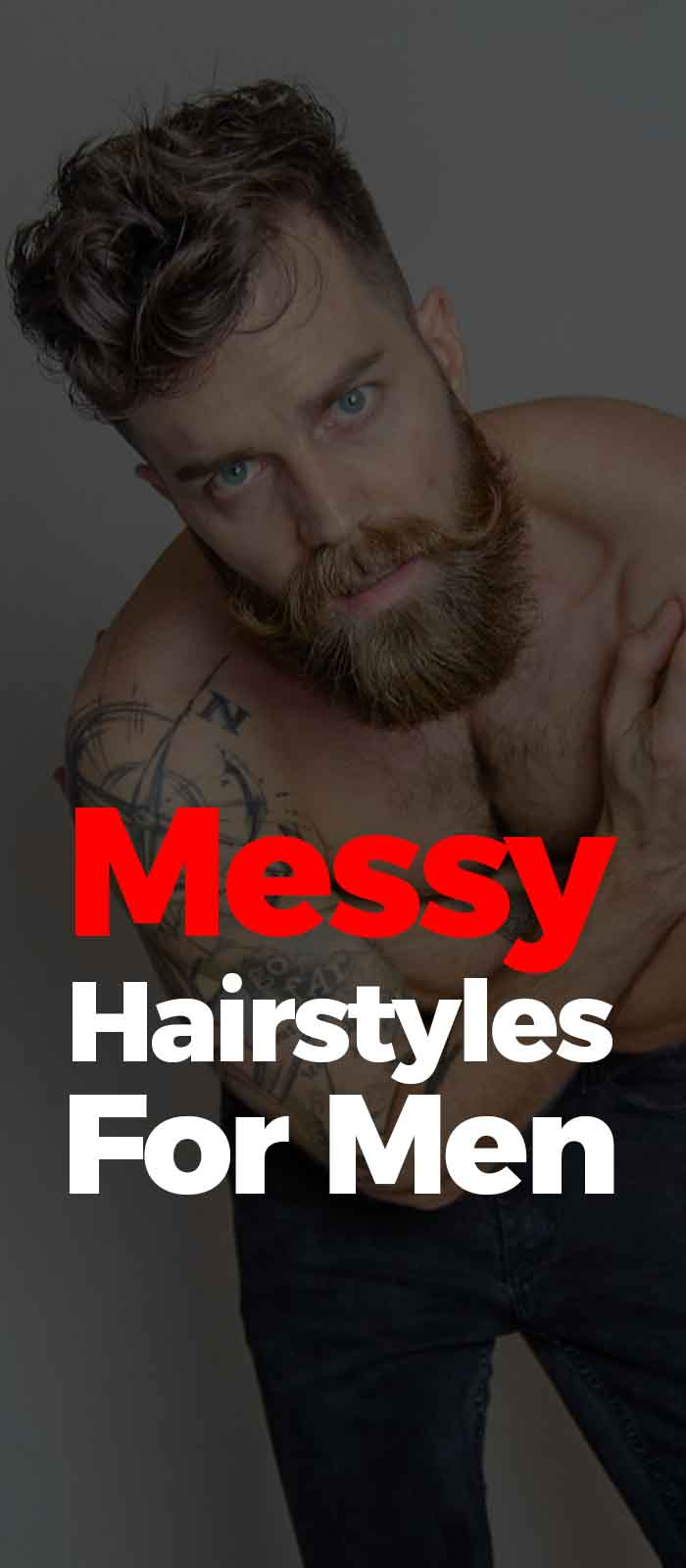 Messy Hairstyles For Men 2019