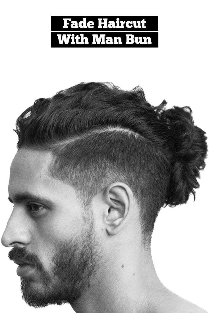 Fade hairstyle with Manbun