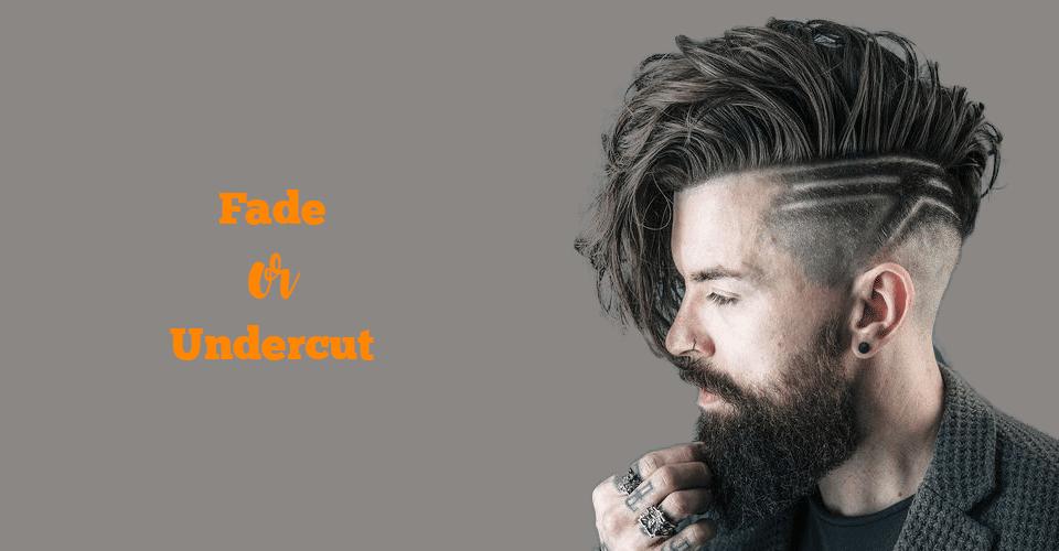 fade or undercut haircut