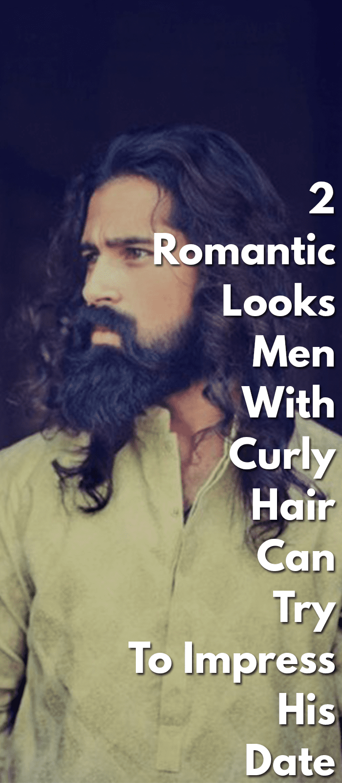 2-Romantic-Looks-Men-With-Curly-Hair-Can-Try-To-Impress-His-Date