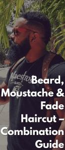 Beard,-Moustache-&-Fade-Haircut-–-Combination-Guide