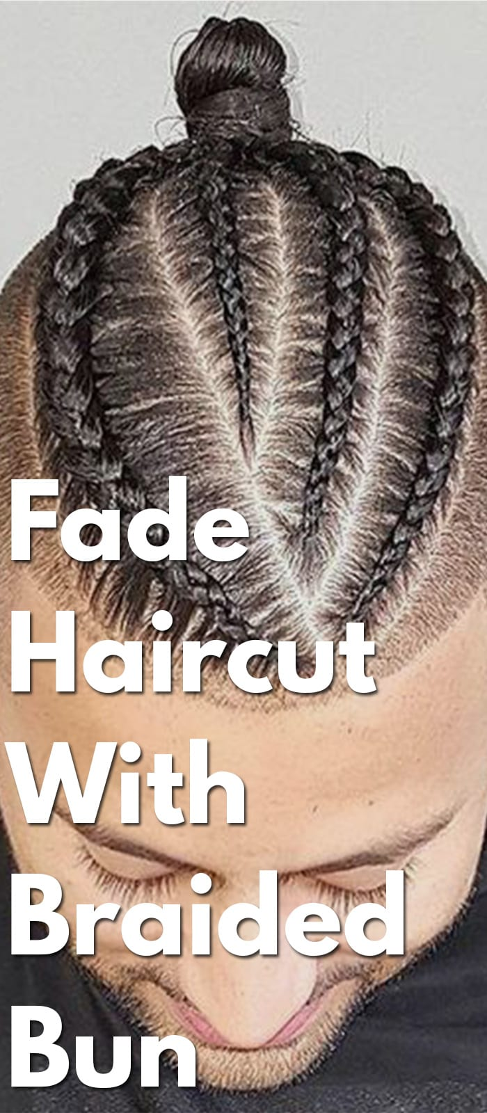 Fade-Haircut-with-Braided-Bun.