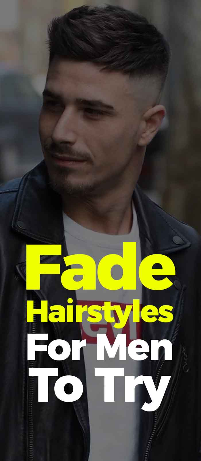 Fade Hairstyle For Men 2019