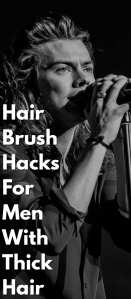 Hair-Brush-Hacks-For-Men-With-Thick-Hair