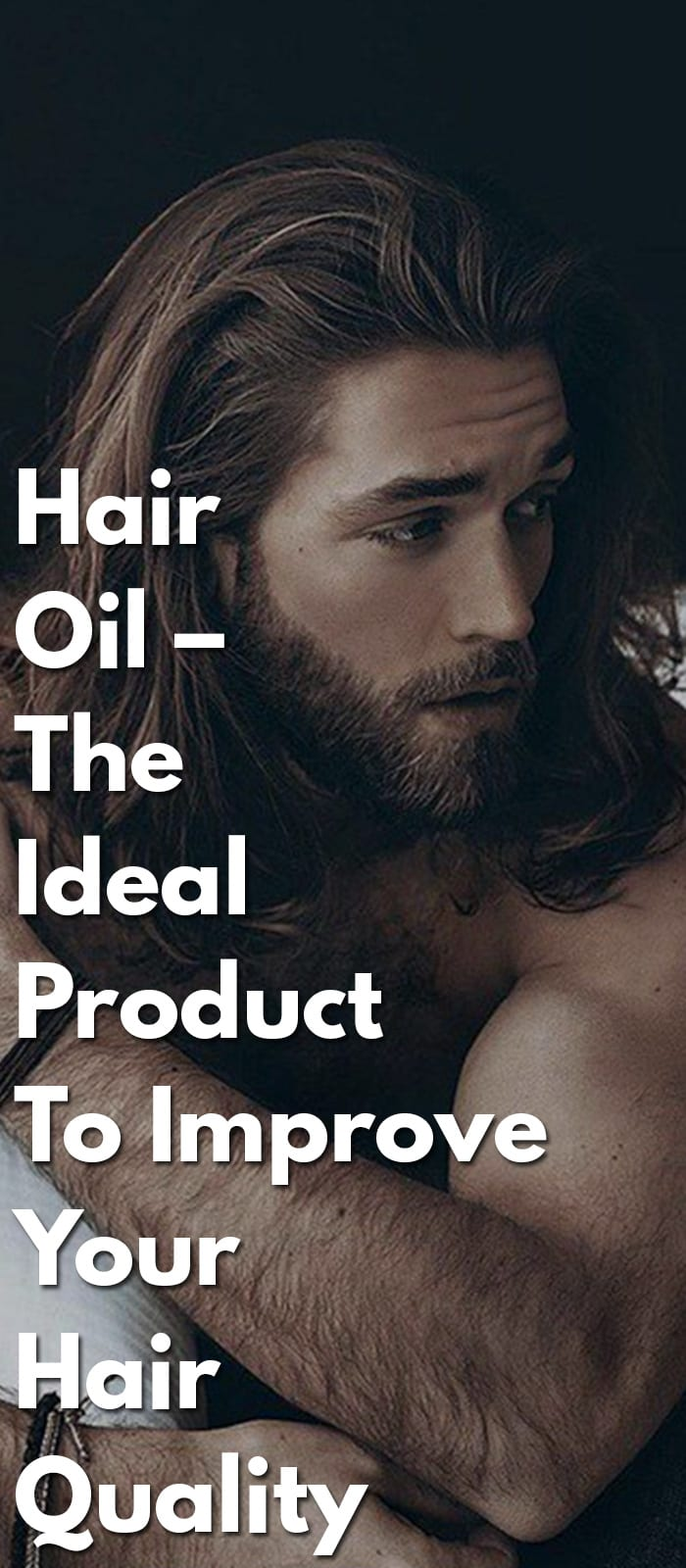 Hair-Oil-–-The-Ideal-Product-To-Improve-Your-Hair-Quality
