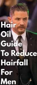 Hair-Oil-Guide-To-Reduce-Hairfall-For-Men.