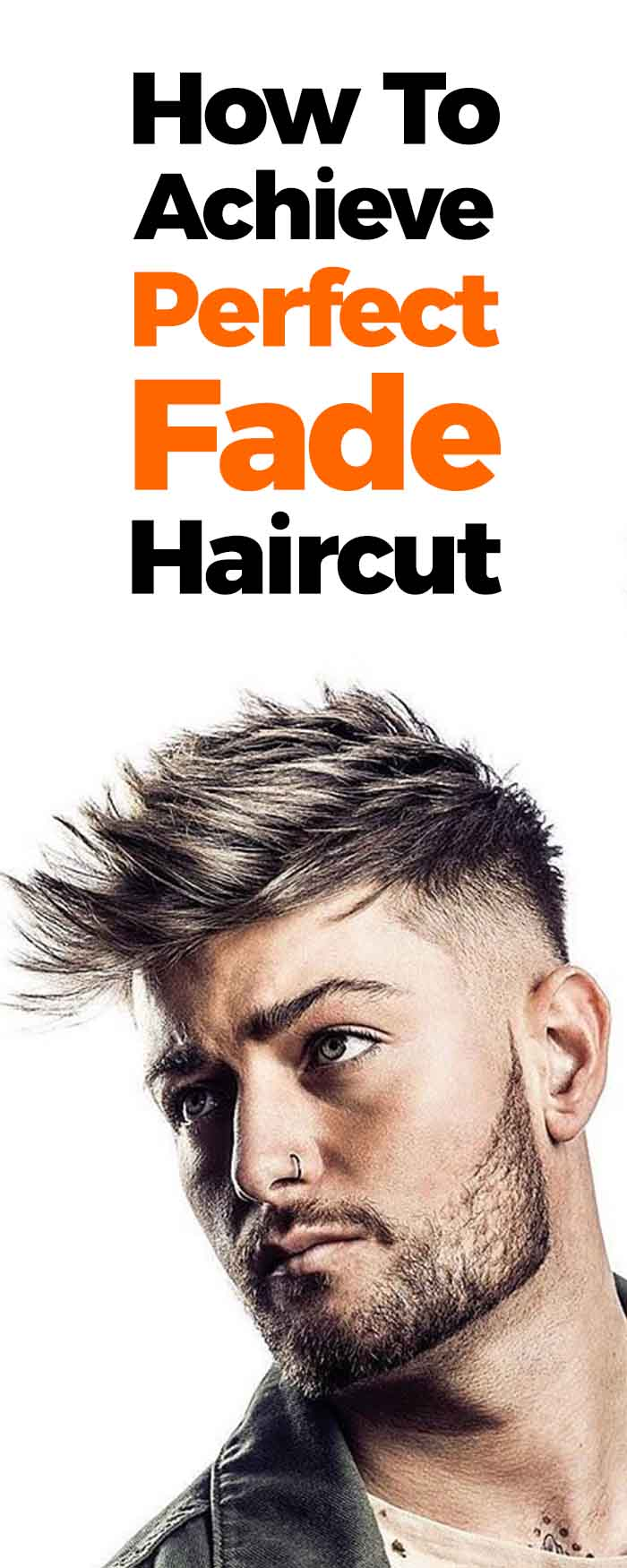 How To Achieve A Perfect Fade Hairstyle