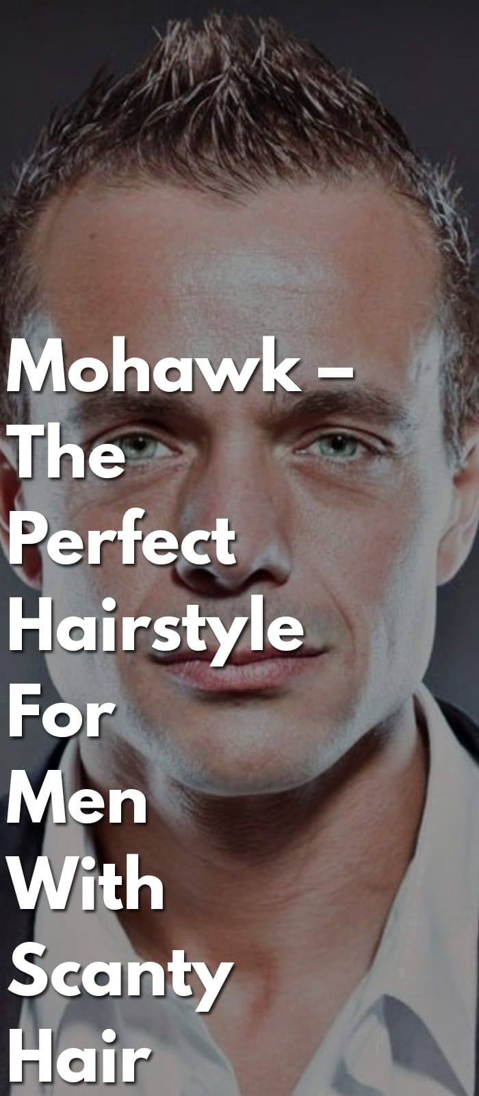 Mohawk-–-The-Perfect-Hairstyle-For-Men-With-Scanty-Hair.