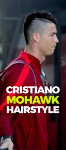 Mohawk Hairstyle Cristiano Ronaldo Edition