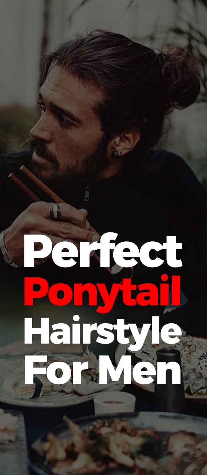 Ponytail Hairstyle For Men!