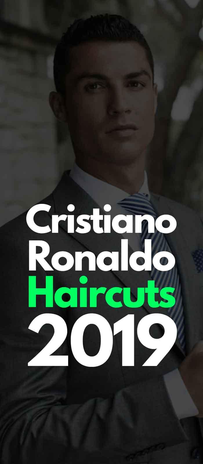 Ronaldo Haircuts 2019