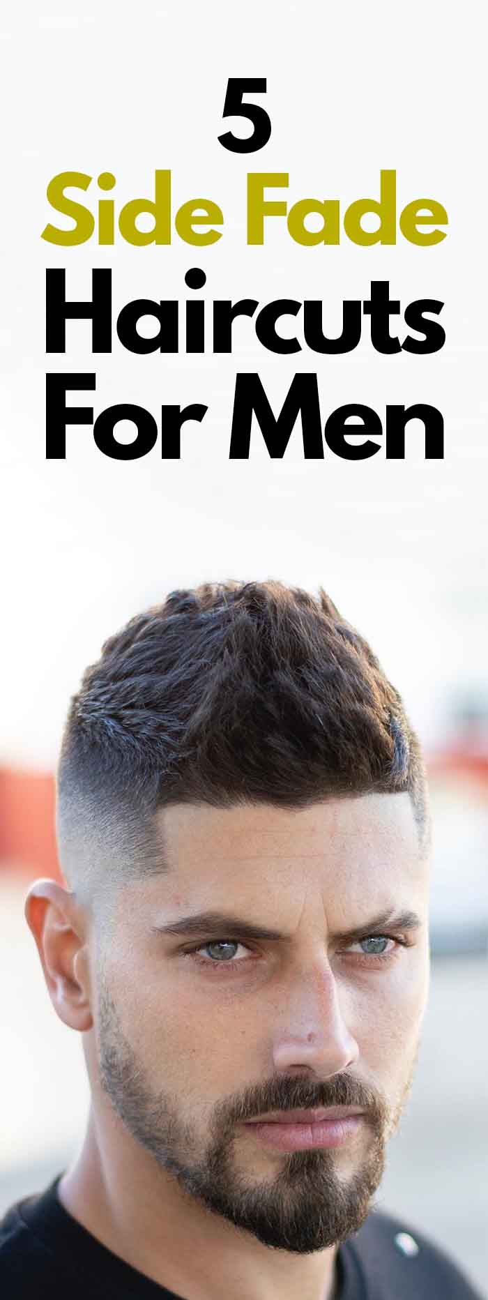 Side Fade Hairstyles 2019