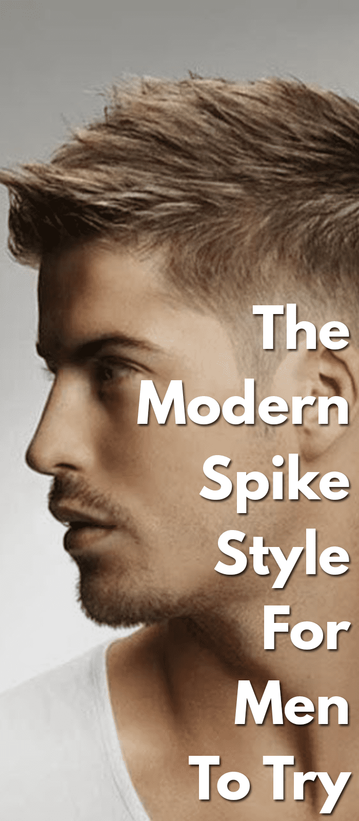 The-Modern-Spike-Style-For-Men-To-Try..