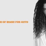 best length of Mane for men