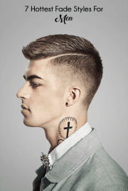 7 Hottest Fade Hairstyles For Men