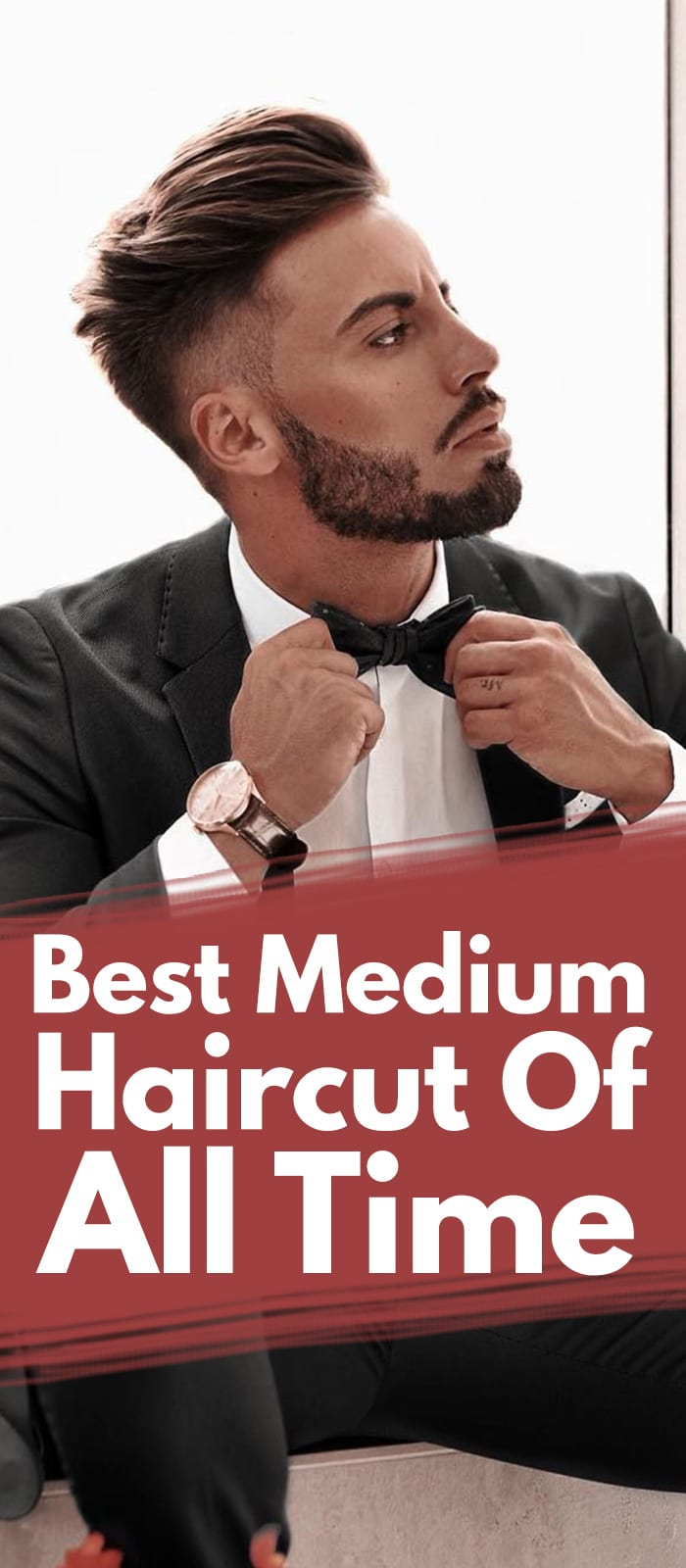 13 Smart Medium Haircuts For Men In 2019.