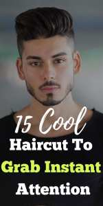 15 Cool Haircut To Grab Instant Attention