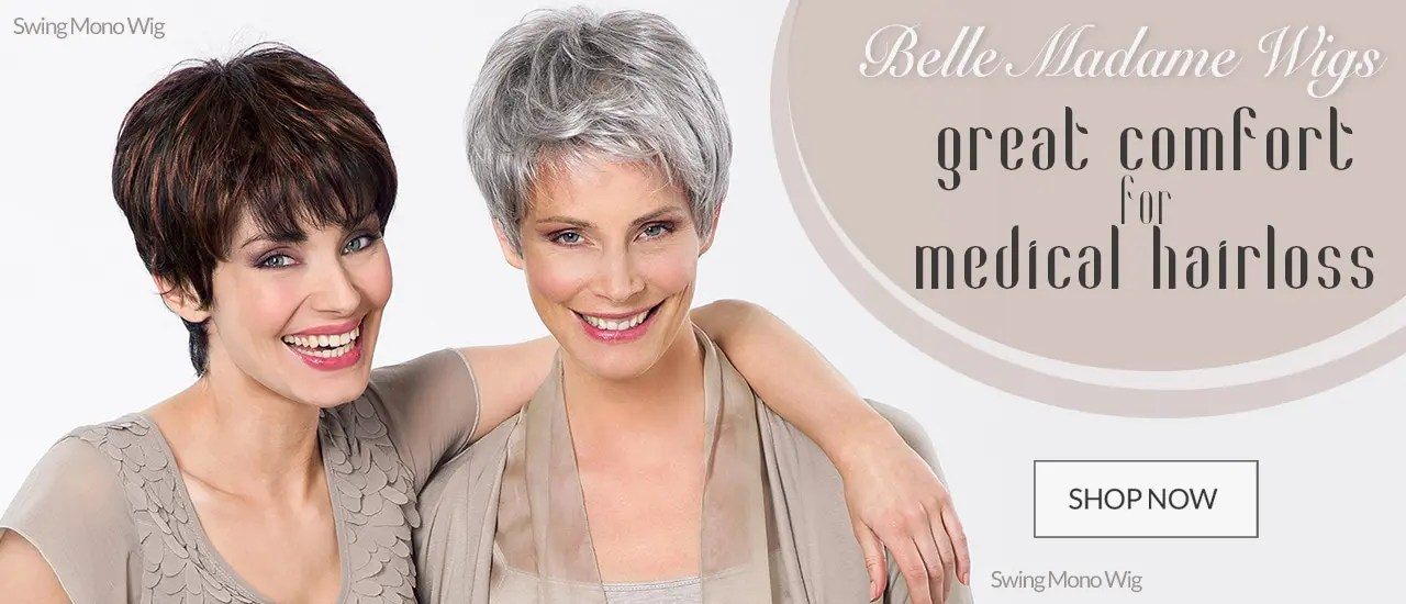 Wigs for Medical hair loss Belle Madame