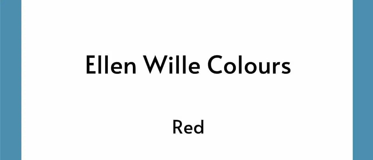 Ellen Wille Colours - Red