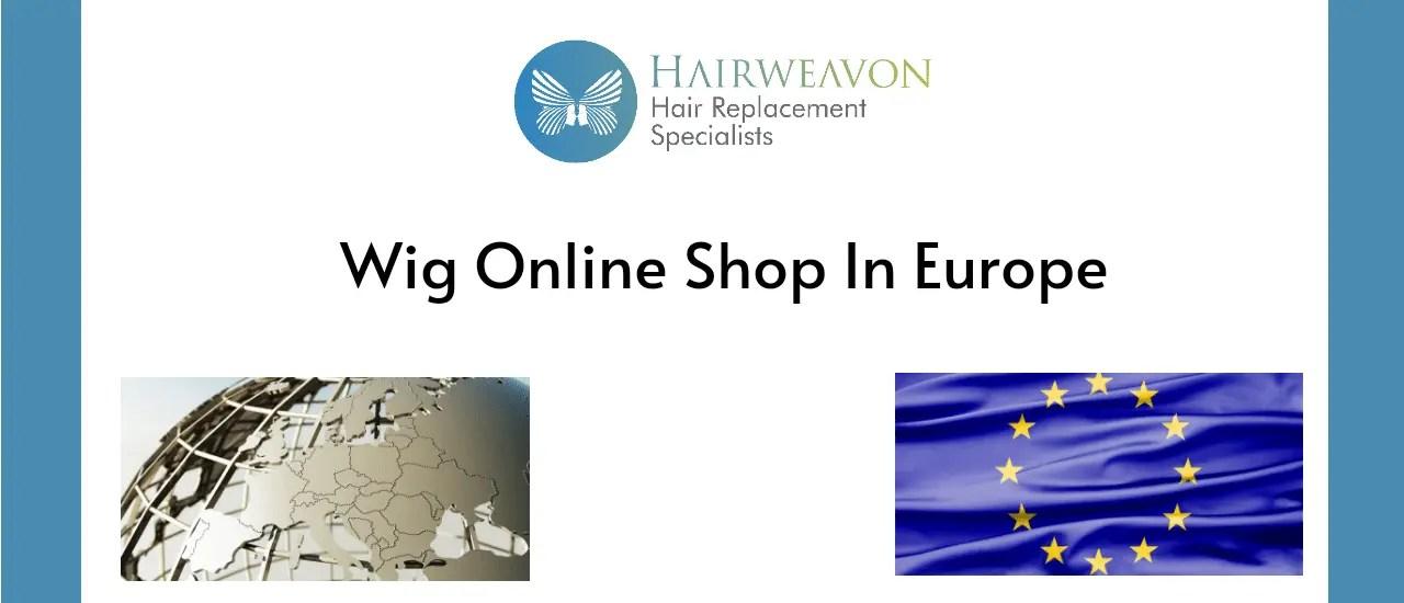 Wig Online Shop In Europe | HairWeavon
