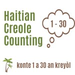 Counting in Creole from 1 to 30