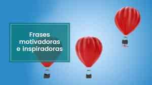 Lee más sobre el artículo Frases motivadoras e inspiradoras