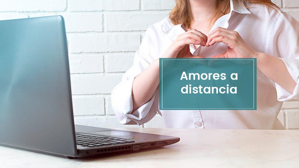 Lee más sobre el artículo Qué son los amores a distancia, algunos consejos y frases