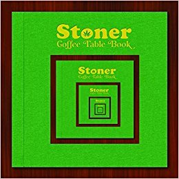 Stoner Coffee Table Book for the Ultimate Mother's Day gift recommended by Hakuna