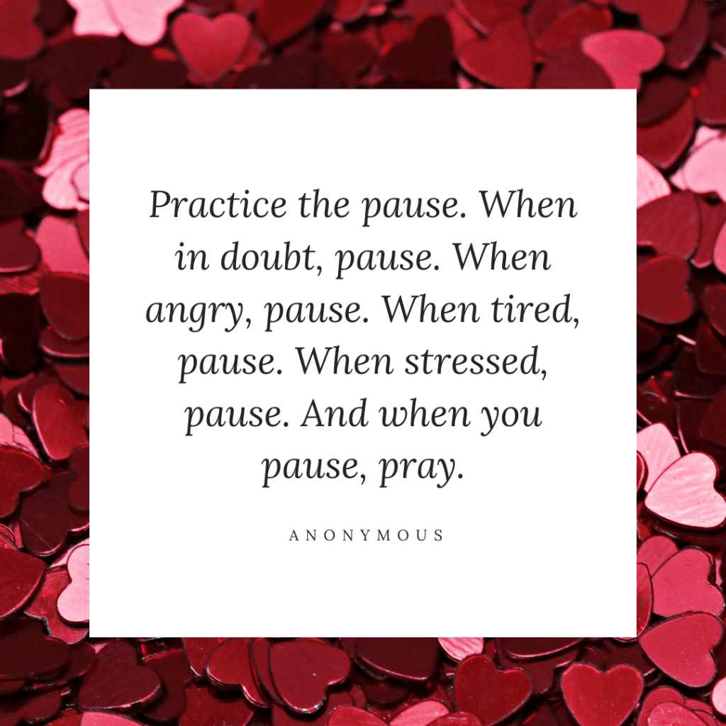 pause when you're feeling overwhelmed quote