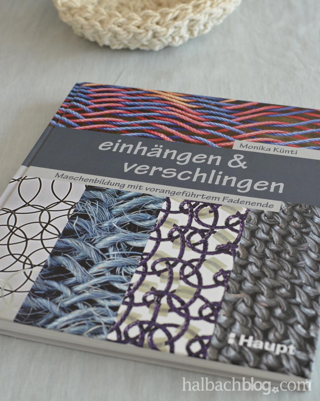 halbachblog: Buchtipp: einhängen & verschlingen von Monika Künti, Haupt Verlag