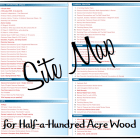 http://www.halfahundredacrewood.com/p/site-map.html