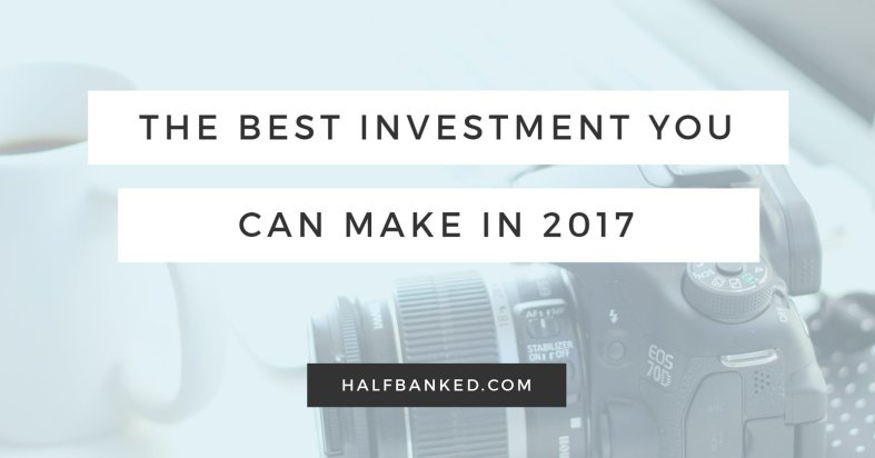 The best investment you can make in 2017 is in yourself