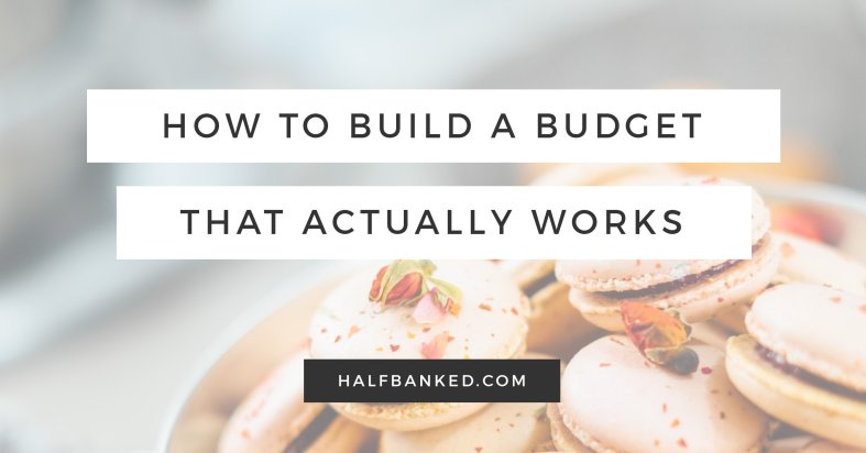 How to build a budget that actually works