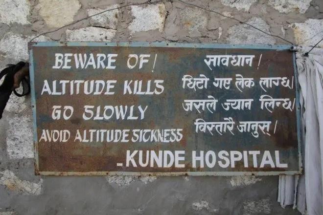 Altitude Kills Sign Kunde Hospital Himalaya EBC