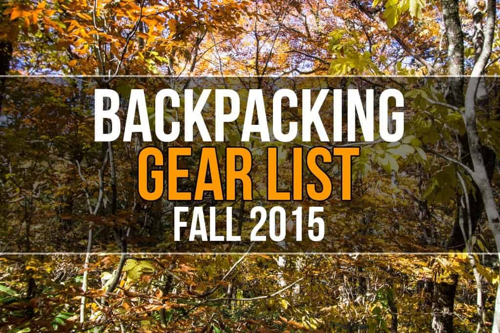 Backpacking Gear List Fall 2015