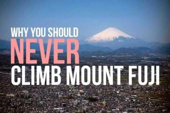 Why You Should Never Climb Mount Fuji