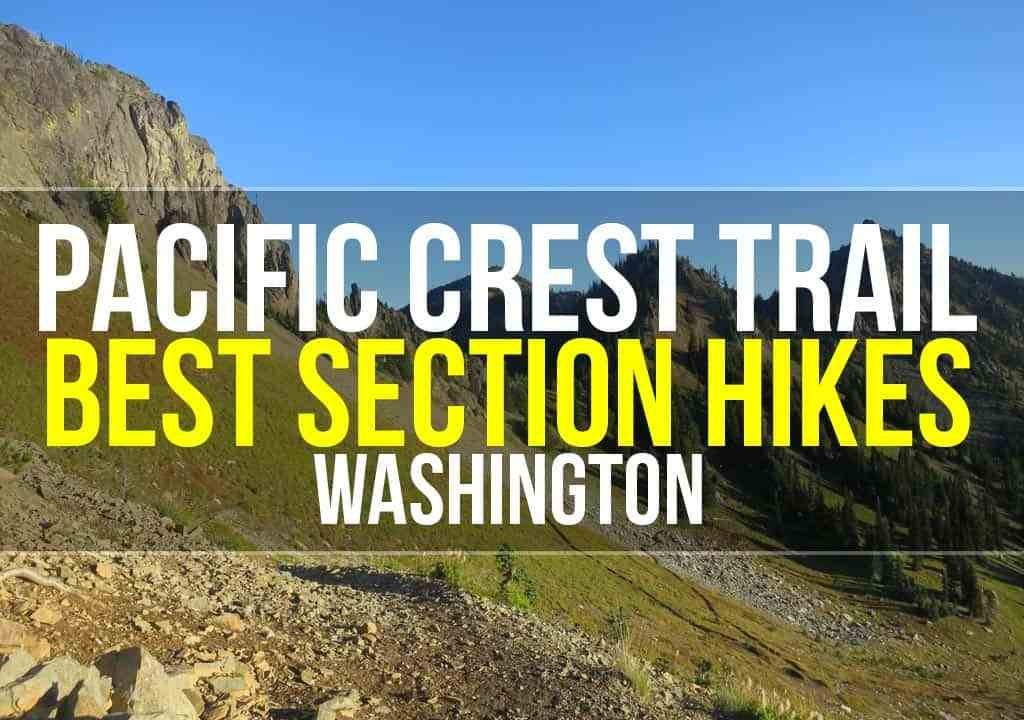 PCT Washington Section Hikes Featured
