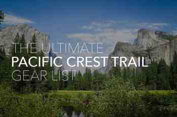 The Ultimate Pacific Crest Trail Packing List
