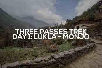 Three Passes Trek Day 1: Lukla to Monjo