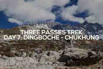 Three Passes Trek Day 7: Dingboche to Chukhung
