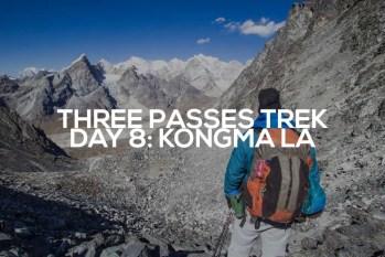 Three Passes Trek Day 8: Kongma La