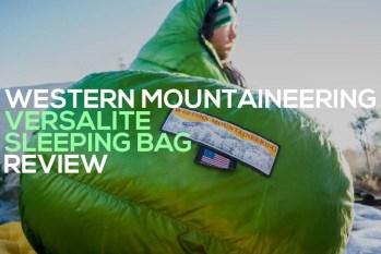 Western Mountaineering Versalite Sleeping Bag Review