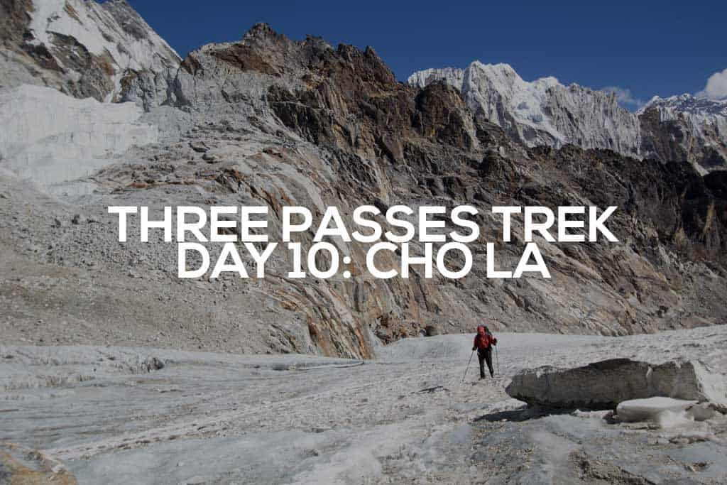 Three-Passes-Trek-Day-10-Featured