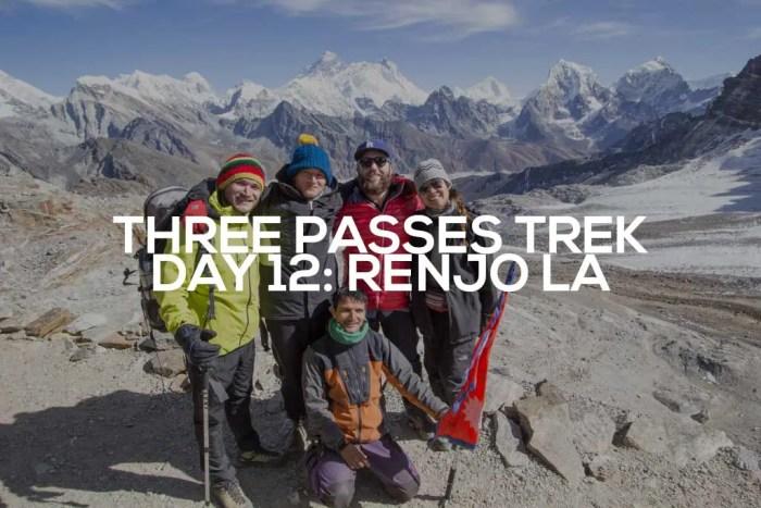 Three-Passes-Trek-Day-12-Featured