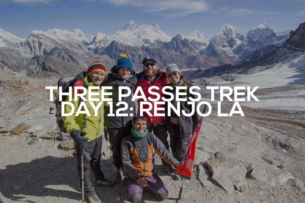 Three-Passes-Trek-Day-12-Featured