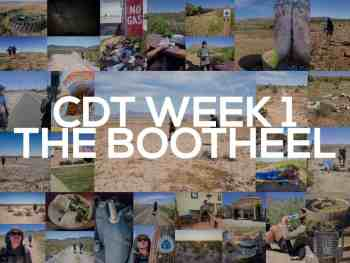 Continental Divide Trail Week 1: The Bootheel