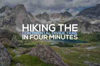 The Continental Divide Trail in Four Minutes [VIDEO]