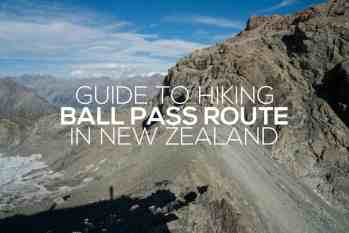 Guide to Hiking Ball Pass Route in New Zealand